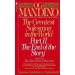 The Greatest Salesman in the World: Part II the End of the Story (1ST ed.) by Og Mandino - Paperback
