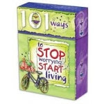101 Ways to Stop Worrying and Start Living by Christian Art Gifts