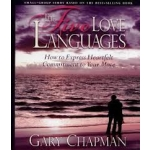 The Five Love Languages Leader Kit: How to Express Heartfelt Commitment to Your Mate by Gary Chapman