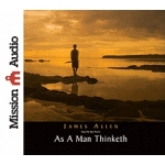 As A Man Thinketh by James Allen - Compact Disc