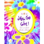 You Go Girl!: The Coolest Photo Album by Peter Pauper Press