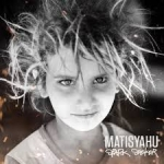 Matisyahu: Spark Seeker by Relativity Entertainment