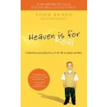 Heaven Is for Real: A Little Boy's Astounding Story of His Trip to Heaven and Back by Todd Burpo with Lynn Vincent (Paperback)