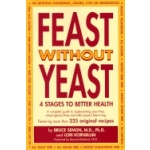 Feast Without Yeast by Jeanie and Bruce Semon and Lori Kornblum